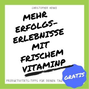 MEHR ERFOLGS ERLEBNISSE MIT FRISCHEM VITAMINP Newsletter Teaser