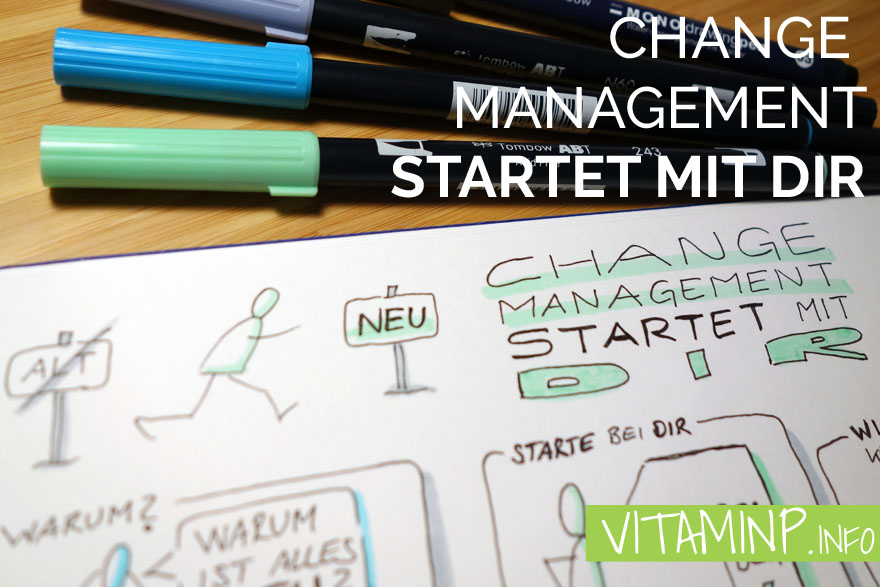 change management startet mit dir VITAMINP.info