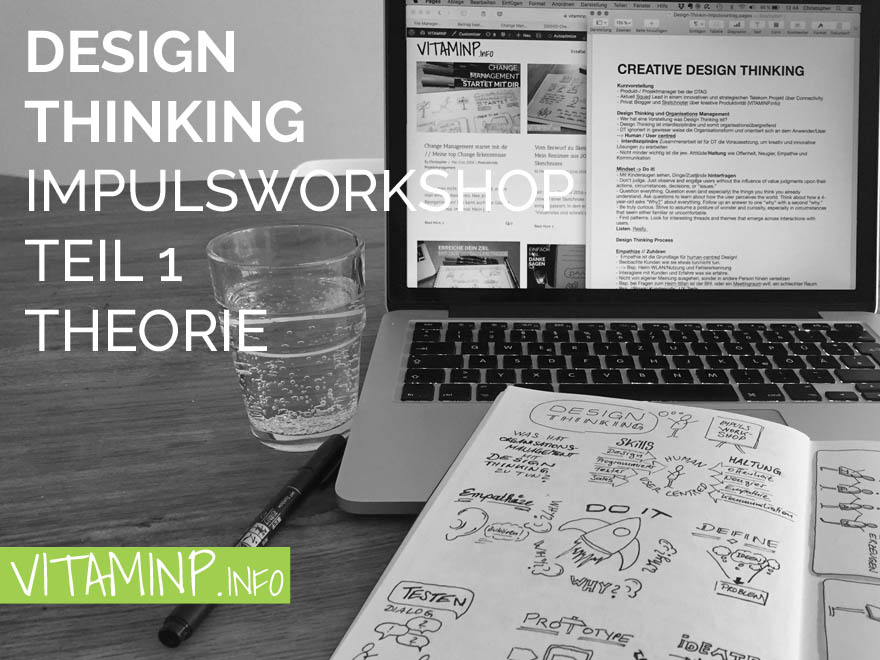 Design Thinking Impulsworkshop Theorie Teil1 Titel VITAMINP.info