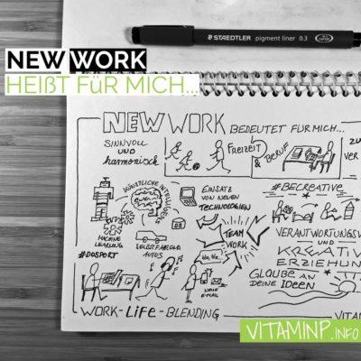 NEW WORK bedeutet fuer mich Sketchnote Titel VITAMINP.info