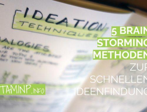 5 Brainstorming Methoden für schnelle Ideen