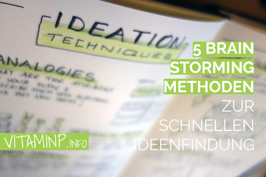 5 Brainstorming Methoden Title Sketchnote VITAMINP.info