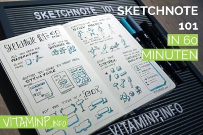 Sketchnote 101 in 60 Minuten - Title - VITAMINP.info