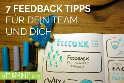 7 Feedback Tipps - Titel - Sketchnote VITAMINNP.info Kopie