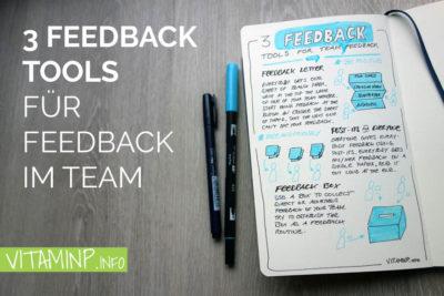 3 Feedback Tools für Feedback im Team - Titel - Sketchnote - VITAMINP.info