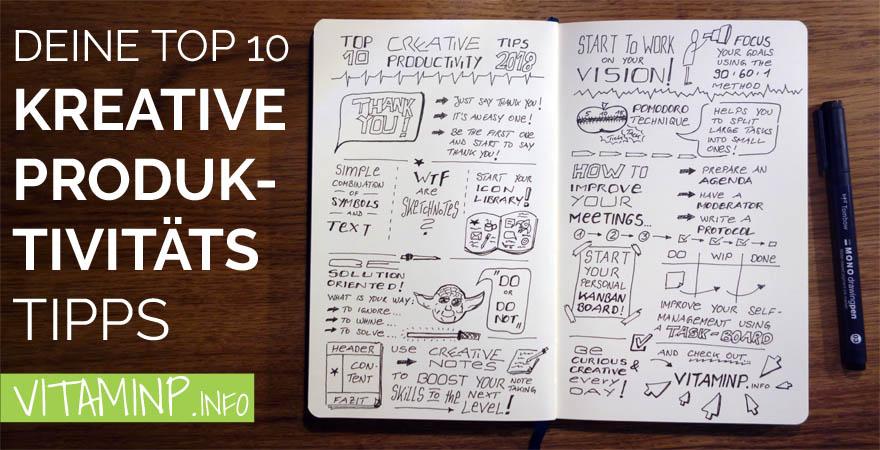 top10 kreative produktivitaets tipps 2018 - Titel - sketchnote - VITAMINP.info