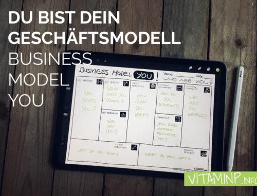 Du bist dein Geschäftsmodell / Business Model You