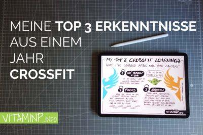 Top 3 Erkenntnisse aus einem Jahr CrossFit - Titel - Sketchnote - VITAMINP.info