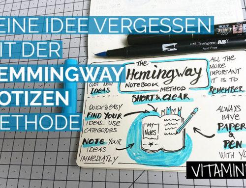 Nie wieder eine Idee vergessen – Die Hemingway Methode